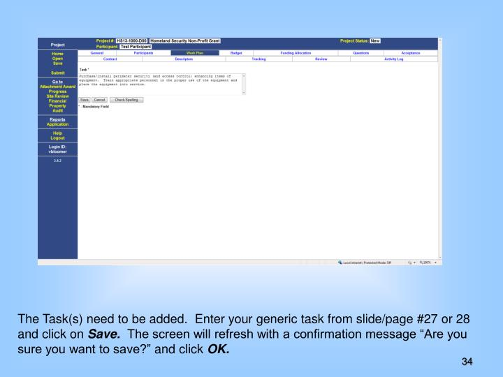 The Task(s) need to be added.  Enter your generic task from slide/page #27 or 28 and click on