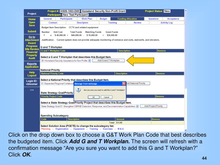 Click on the drop down box to choose a G&T Work Plan Code that best describes