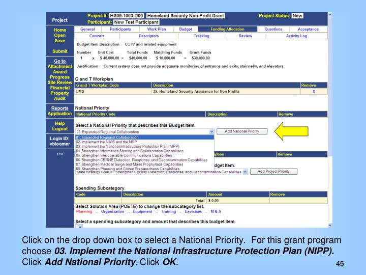 Click on the drop down box to select a National Priority.  For this grant program choose
