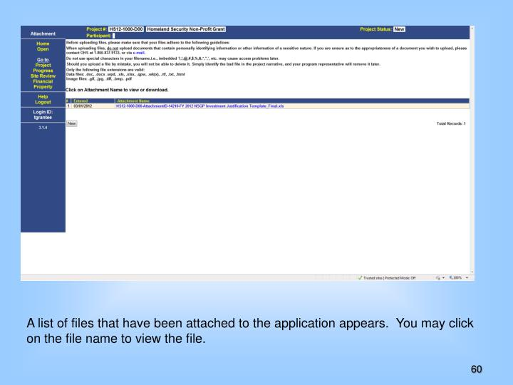 A list of files that have been attached to the application appears.  You may click