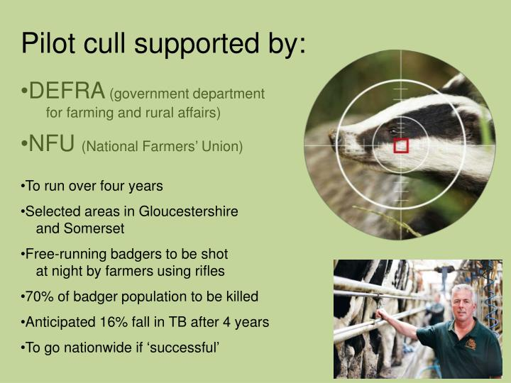 Pilot cull supported by: