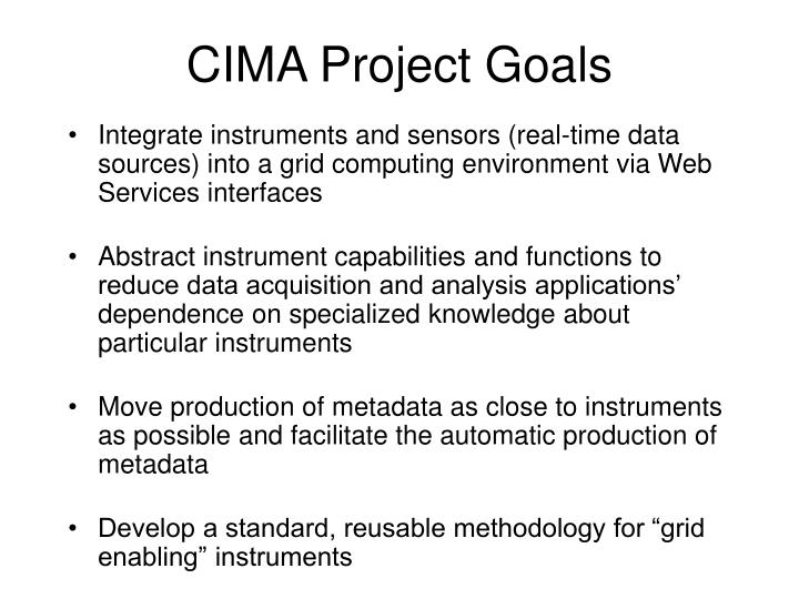Cima project goals