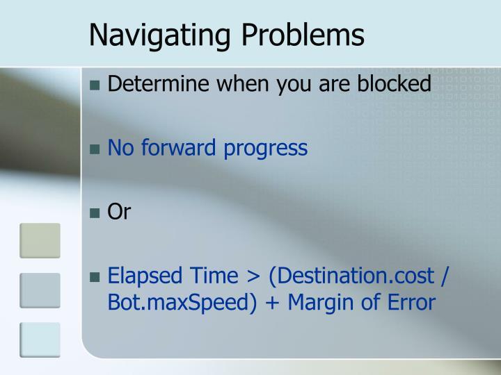 Navigating Problems