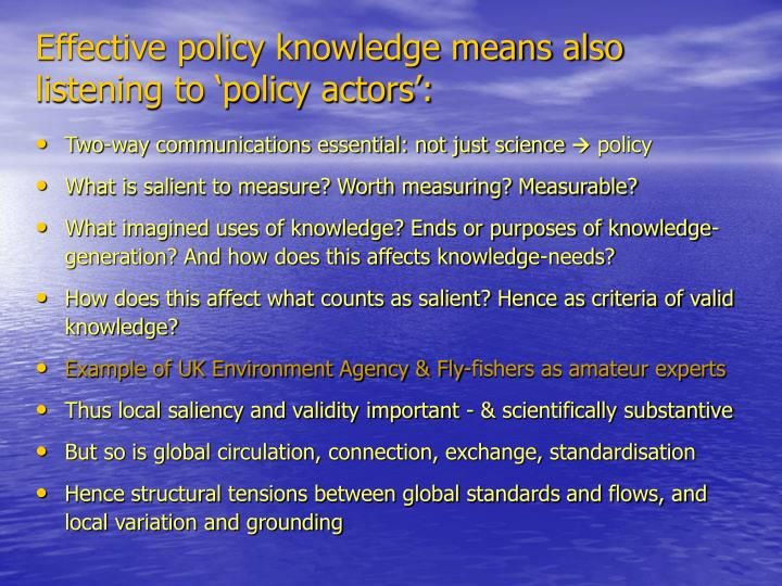 Effective policy knowledge means also listening to 'policy actors':