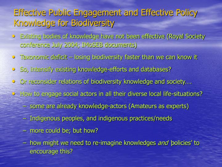 Effective Public Engagement and Effective Policy Knowledge for Biodiversity