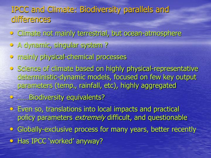 IPCC and Climate: Biodiversity parallels and differences