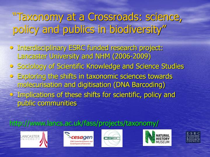 Interdisciplinary ESRC funded research project: Lancaster University and NHM (2006-2009)