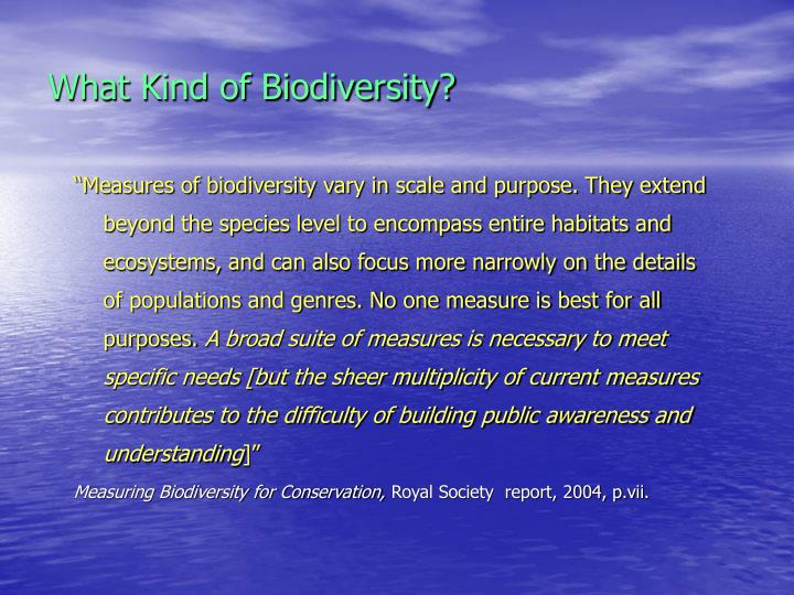 What Kind of Biodiversity?