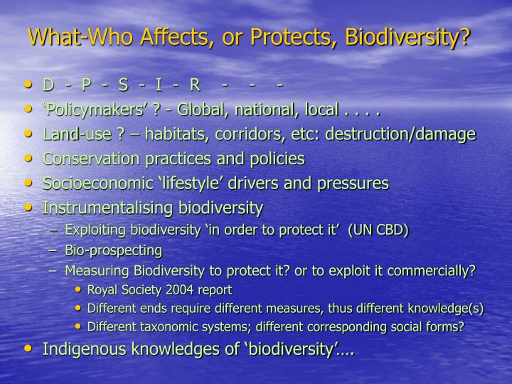 What-Who Affects, or Protects, Biodiversity?