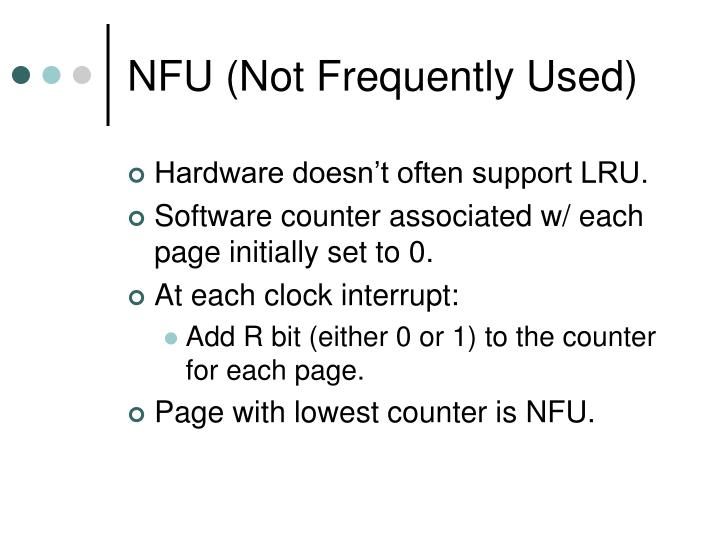 NFU (Not Frequently Used)