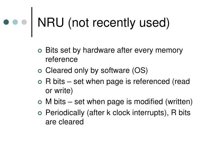 NRU (not recently used)
