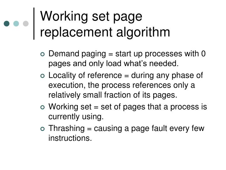 Working set page replacement algorithm