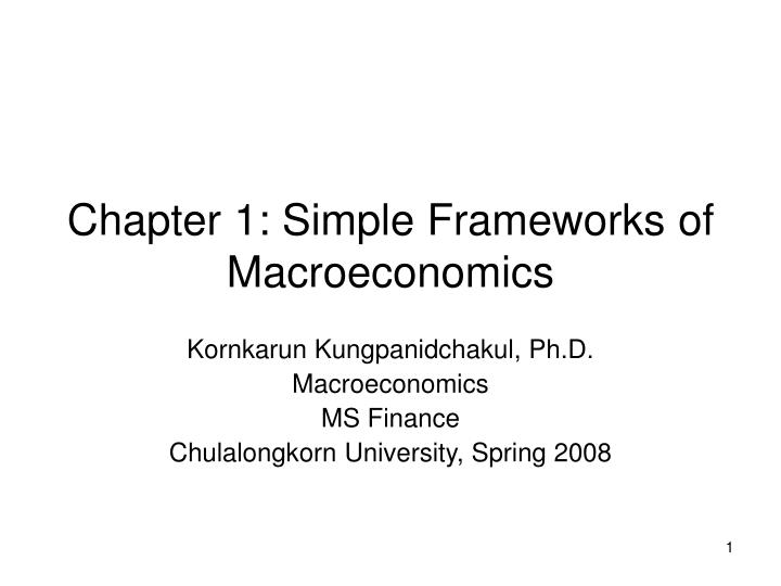 Chapter 1 simple frameworks of macroeconomics