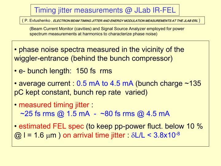 Timing jitter measurements @ JLab IR-FEL