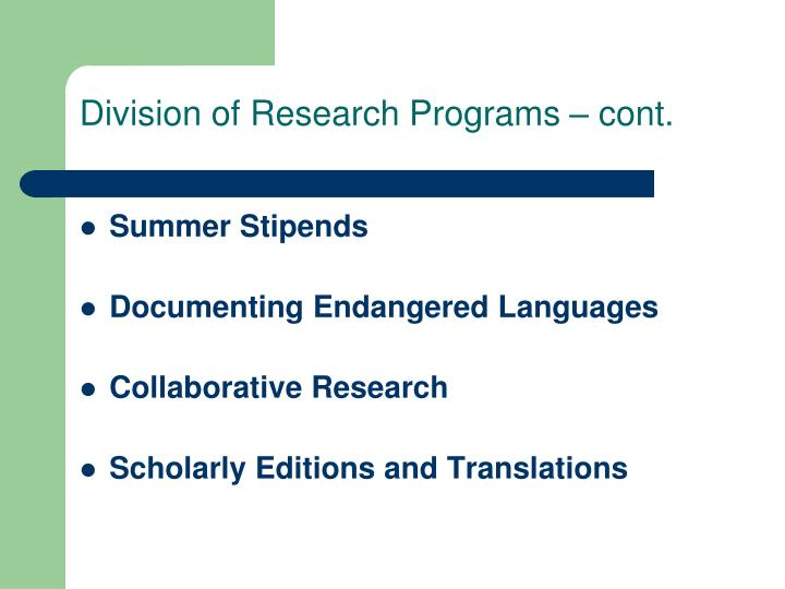 Division of Research Programs – cont.