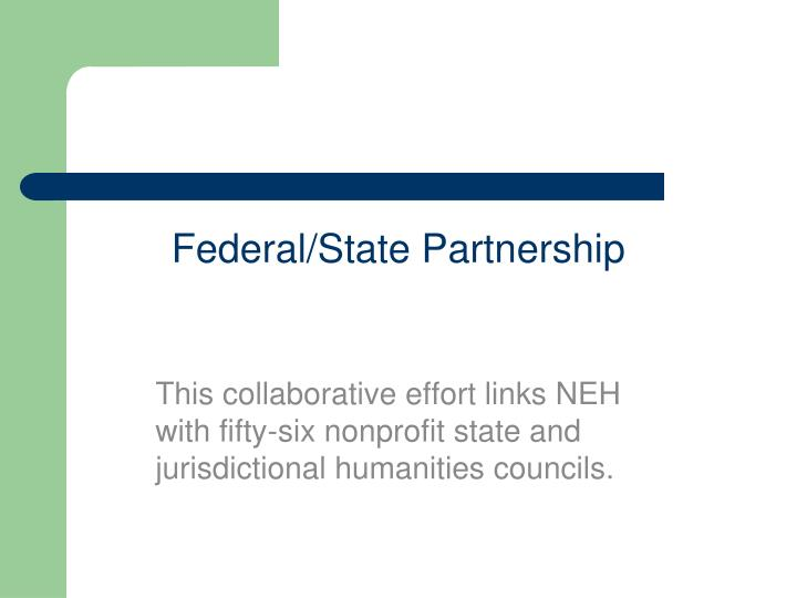 Federal/State Partnership