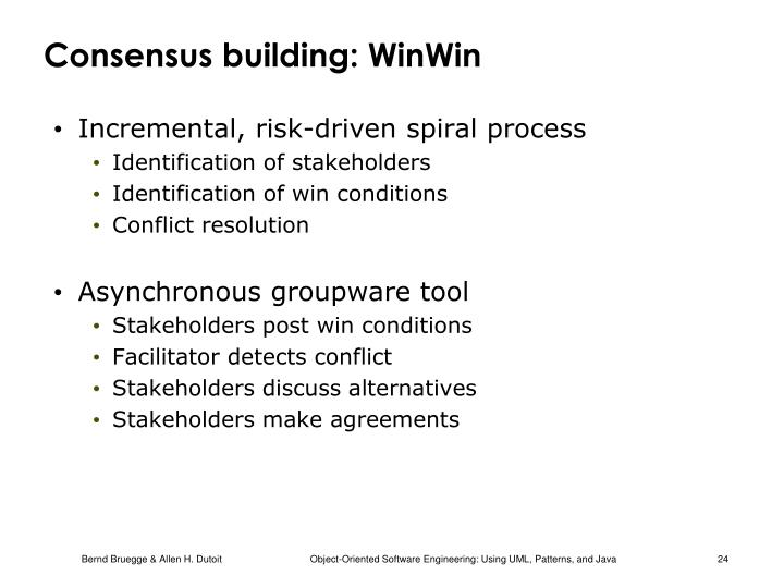 Consensus building: WinWin