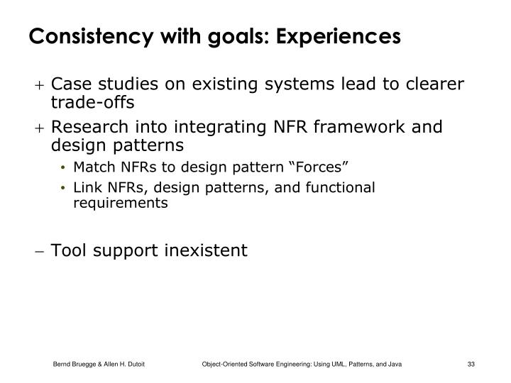 Consistency with goals: Experiences