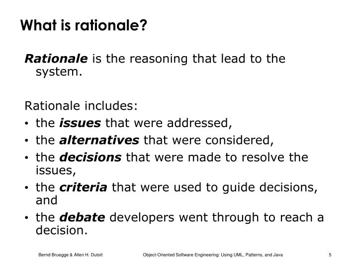 What is rationale?