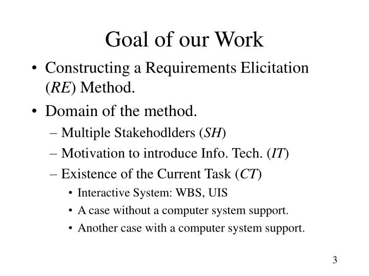 Goal of our Work