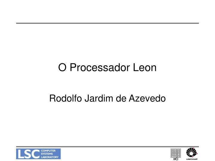 o processador leon
