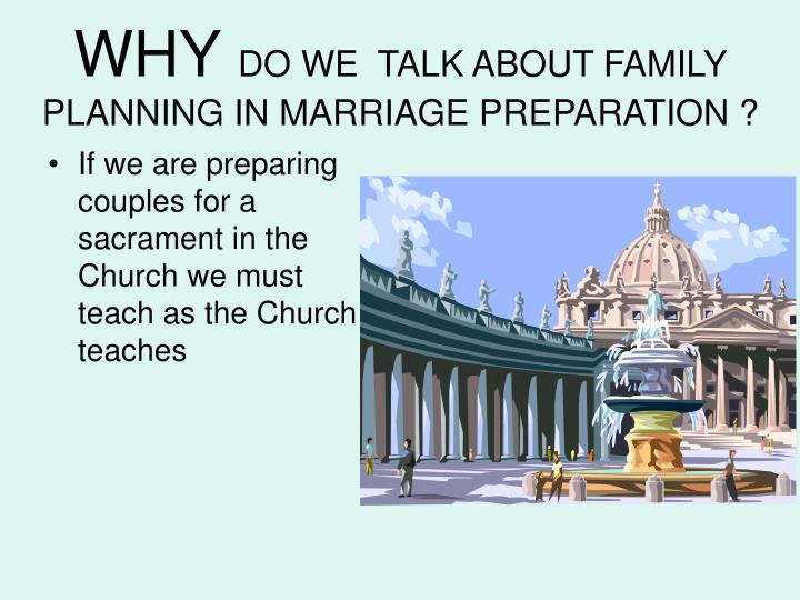 Why do we talk about family planning in marriage preparation