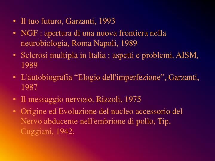 Il tuo futuro, Garzanti, 1993