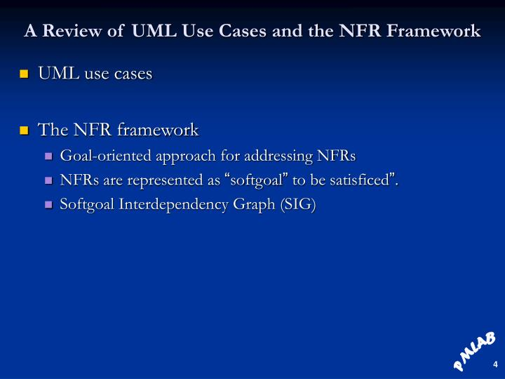 A Review of UML Use Cases and the NFR Framework