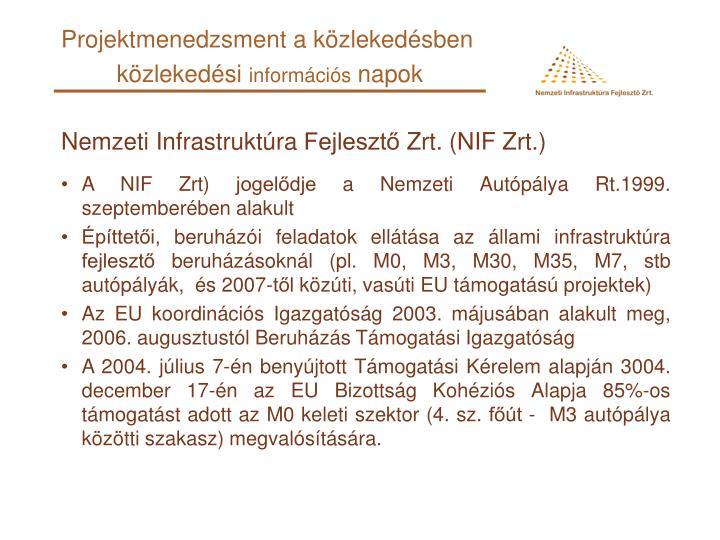 Nemzeti Infrastruktúra Fejlesztő Zrt. (NIF Zrt.)