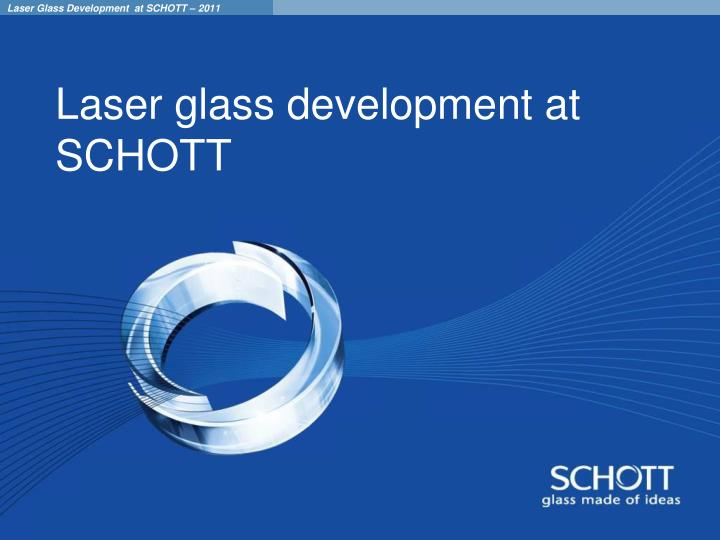 Laser glass development at SCHOTT