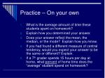 practice on your own1