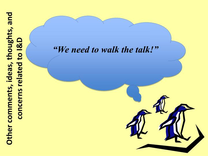 """We need to walk the talk!"""