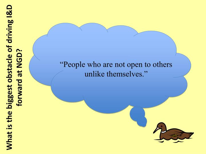 """People who are not open to others unlike themselves."""