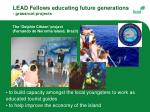 lead fellows educating future generations grassroot projects