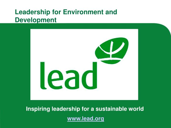 Leadership for Environment and Development