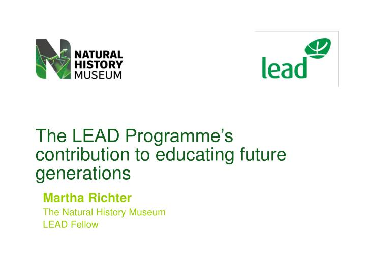 The LEAD Programme's contribution to educating future generations
