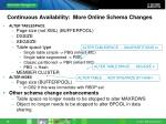 continuous availability more online schema changes