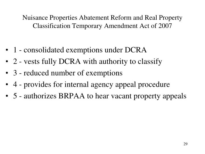 Nuisance Properties Abatement Reform and Real Property Classification Temporary Amendment Act of 2007