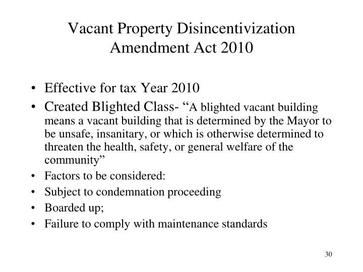 Vacant Property Disincentivization Amendment Act 2010