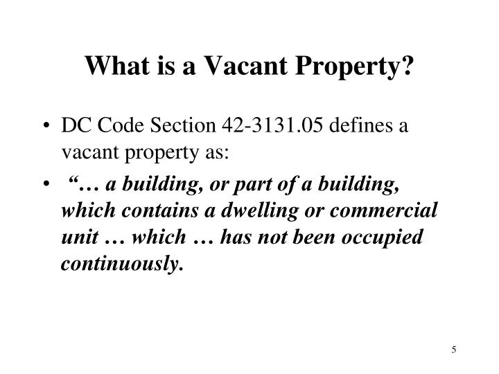 What is a Vacant Property?