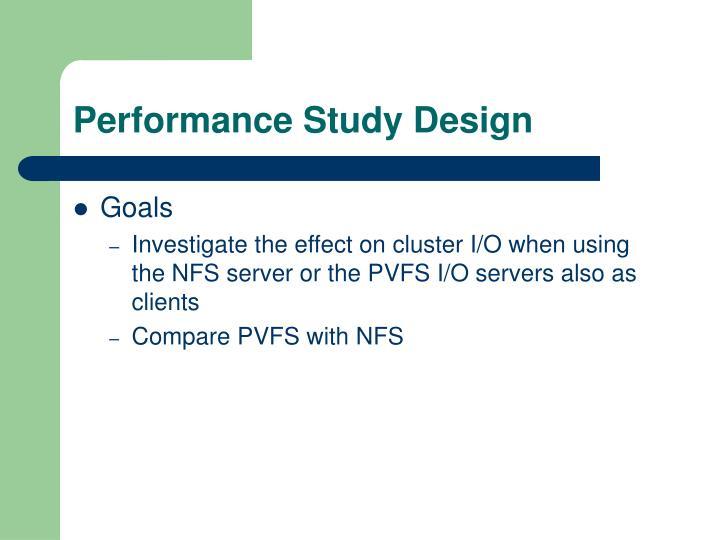 Performance Study Design