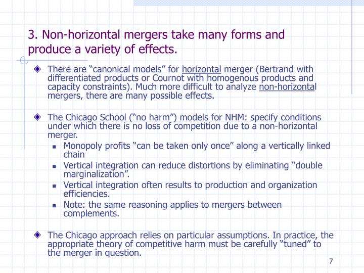 3. Non-horizontal mergers take many forms and produce a variety of effects.