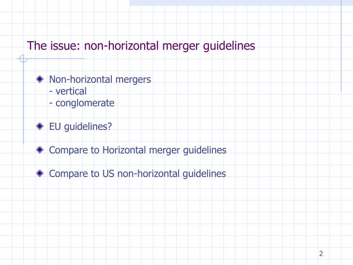 The issue non horizontal merger guidelines