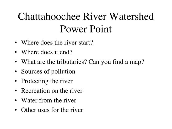 Chattahoochee River Watershed Power Point