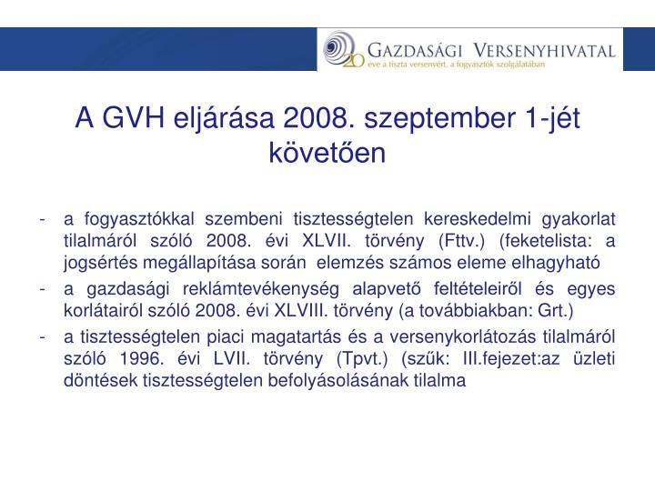 A GVH eljárása 2008. szeptember 1-jét követően