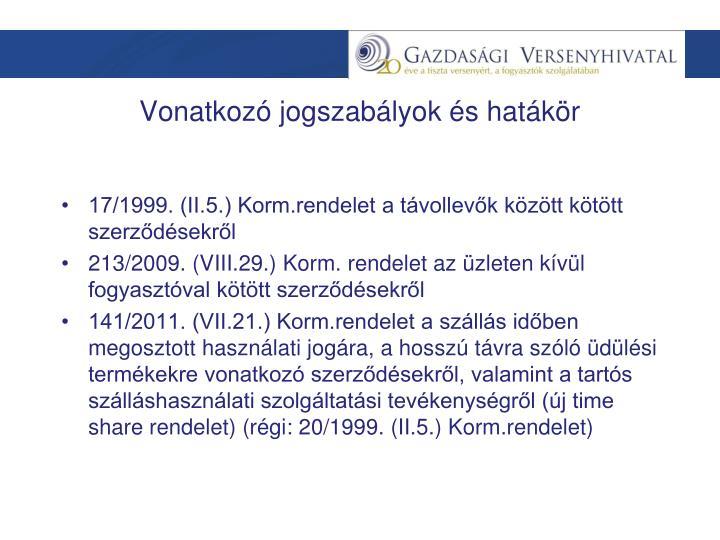 17/1999. (II.5.) Korm.rendelet a távollevők között kötött szerződésekről