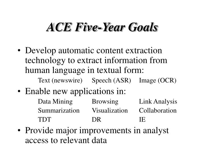 ACE Five-Year Goals