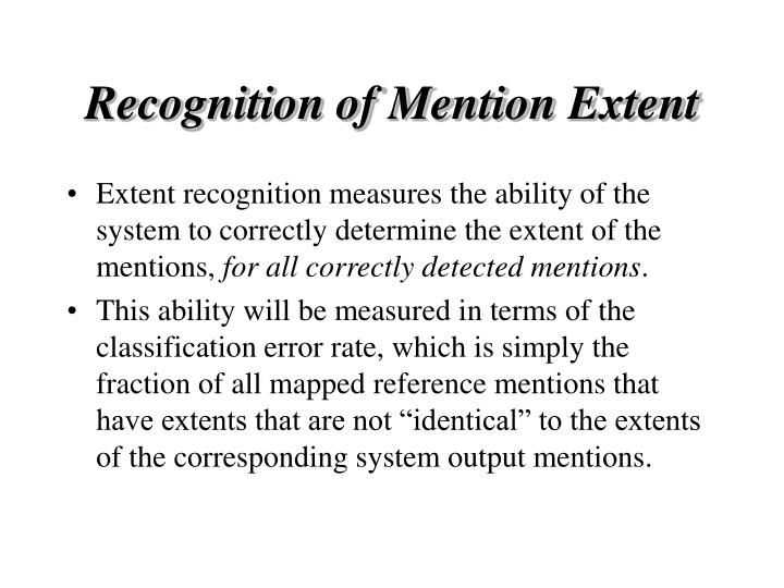 Recognition of Mention Extent