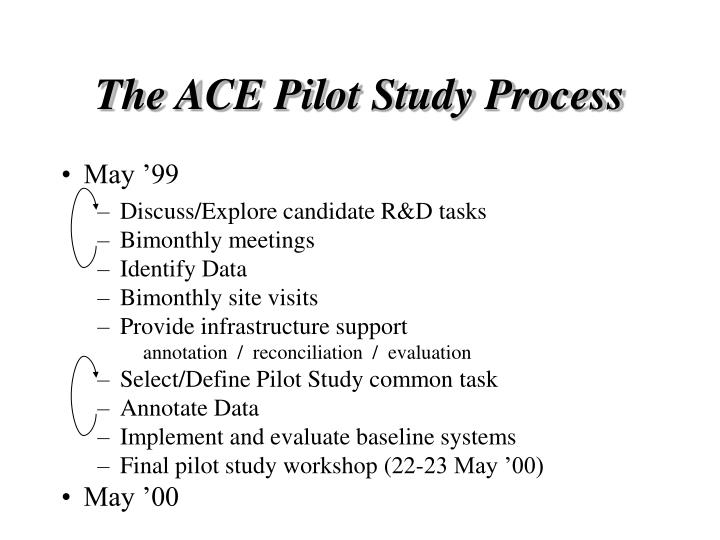 The ACE Pilot Study Process