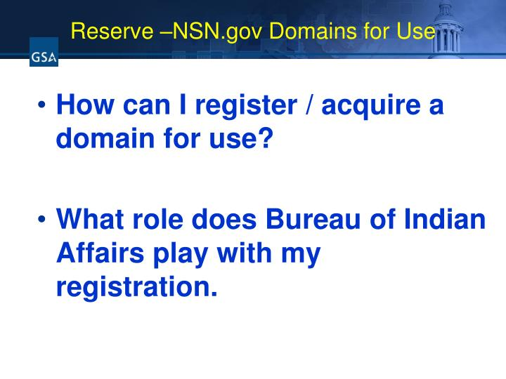 Reserve –NSN.gov Domains for Use
